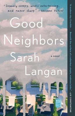 Good Neighbors: A Novel Cover Image