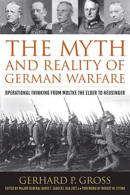 Cover for The Myth and Reality of German Warfare