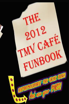 The 2012 TMV CAFE FUNBOOK Cover Image