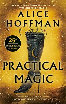 Practical Magic: 25th Anniversary Edition (The Practical Magic Series #1) cover