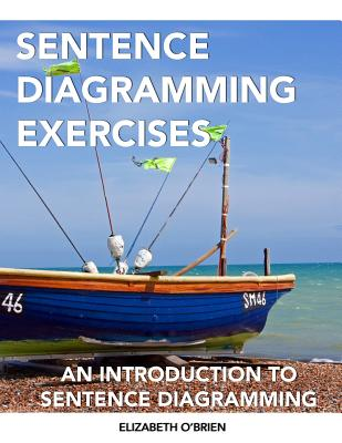 Sentence Diagramming Exercises: An Introduction to Sentence Diagramming Cover Image