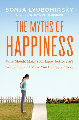 Cover for The Myths of Happiness
