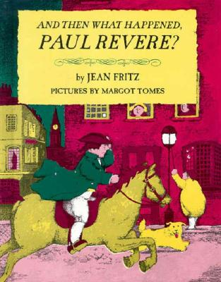 And Then What Happened, Paul Revere? Cover