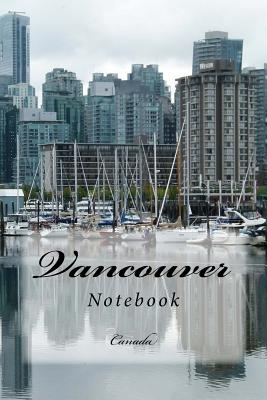 Vancouver: Canada Notebook Cover Image