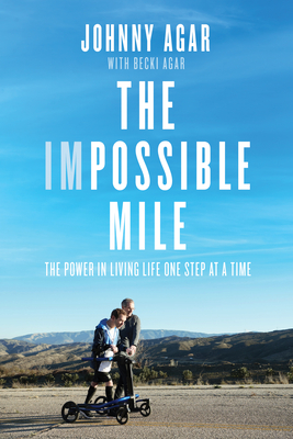The Impossible Mile: The Power in Living Life One Step at a Time Cover Image