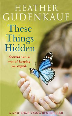 These Things Hidden Cover