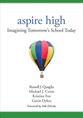 Aspire High: Imagining Tomorrow′s School Today Cover Image