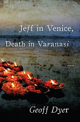 Jeff in Venice, Death in Varanasi Cover