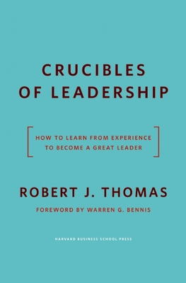 Crucibles of Leadership Cover