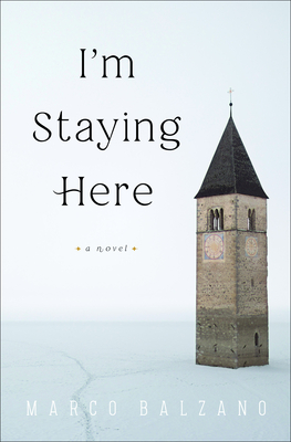 I'm Staying Here: A Novel Cover Image
