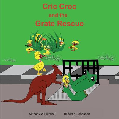 Cric Croc and the Grate Rescue: Always lend a hand to help others Cover Image