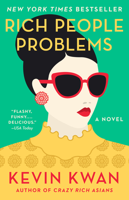 Rich People Problems (Crazy Rich Asians Trilogy #3) Cover Image