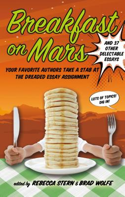 Breakfast on Mars and 37 Other Delectable Essays Cover