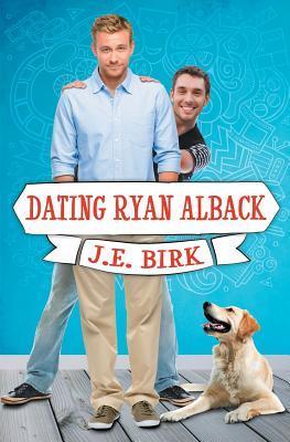 Dating Ryan Alback Cover Image