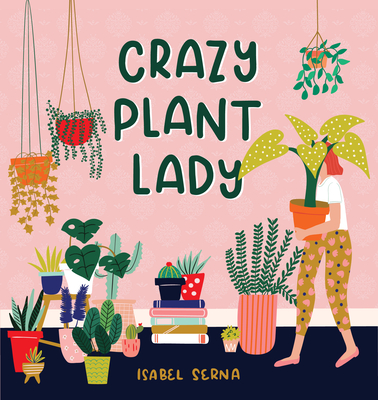 Cover for Crazy Plant Lady