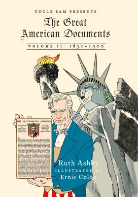 The Great American Documents: Volume II: 1831-1900 Cover Image