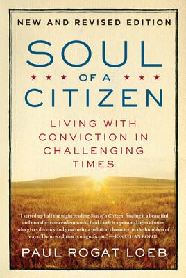Soul of a Citizen: Living with Conviction in Challenging Times Cover Image