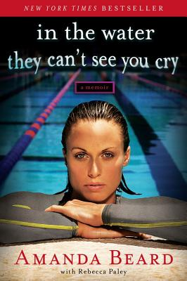 In the Water They Can't See You Cry: A Memoir Cover Image