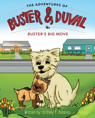 The Adventures of Buster and Duval: Buster's Big Move Cover Image