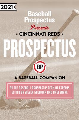 Cincinnati Reds 2021: A Baseball Companion Cover Image