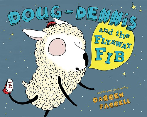 Doug-Dennis and the Flyaway Fib Cover Image