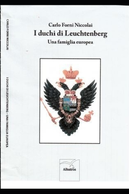 I duchi di Leuchtenberg: una famiglia europea Cover Image