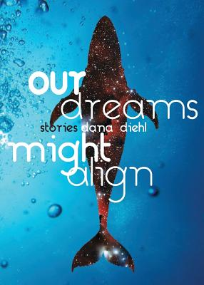 Our Dreams Might Align Cover