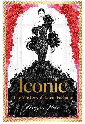 Iconic: The Masters of Italian Fashion Cover Image