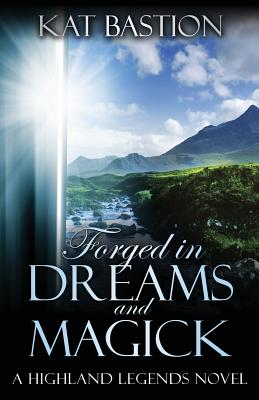 Cover for Forged in Dreams and Magick