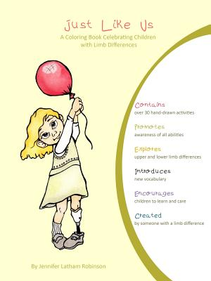 Just Like Us: A Coloring Book Celebrating Children with Limb Differences Cover Image