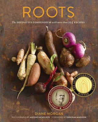 Roots: The Definitive Compendium with More Than 225 Recipes Cover Image