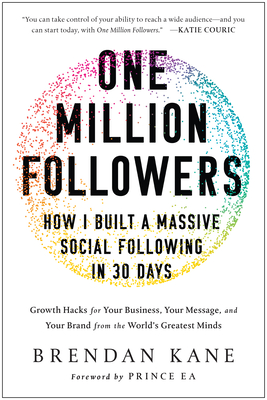 One Million Followers: How I Built a Massive Social Following in 30 Days Cover Image