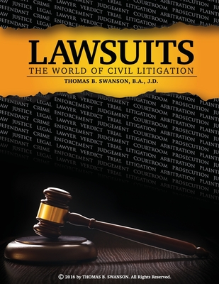 Lawsuits: The World of Civil Litigation Cover Image