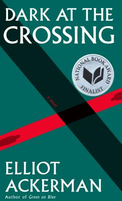 Dark at the Crossing: A novel Cover Image