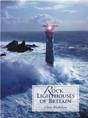 Rock Lighthouses of Britain Cover Image