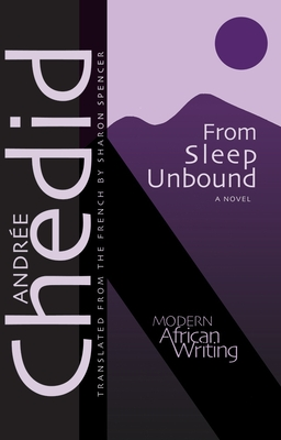 Cover for From Sleep Unbound (Modern African Writing Series)