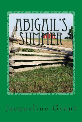 Abigail's Summer: A Story About Gettysburg Cover Image