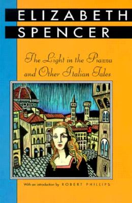 Light in the Piazza and Other Italian Tales (Banner Books) Cover Image