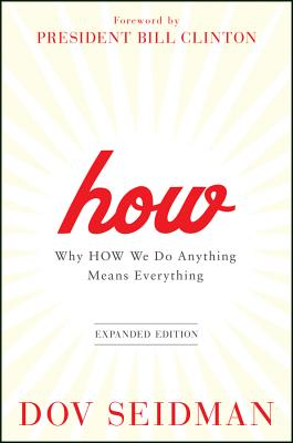 How: Why How We Do Anything Means Everything Cover Image