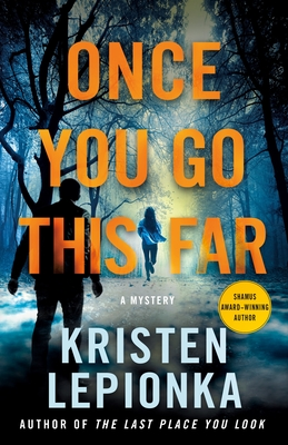 Once You Go This Far: A Mystery (Roxane Weary #4) Cover Image