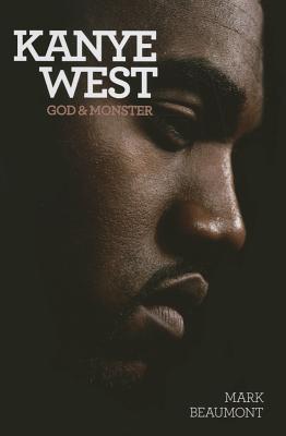 Kanye West: God and Monster Cover Image
