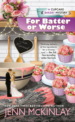 For Batter or Worse (Cupcake Bakery Mystery #13) Cover Image