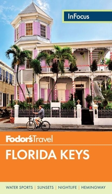 Fodor's in Focus Florida Keys Cover Image