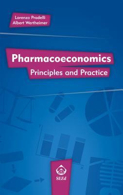 Pharmacoeconomics: Principles and Practice Cover Image