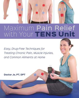 Cover for Maximum Pain Relief with Your Tens Unit