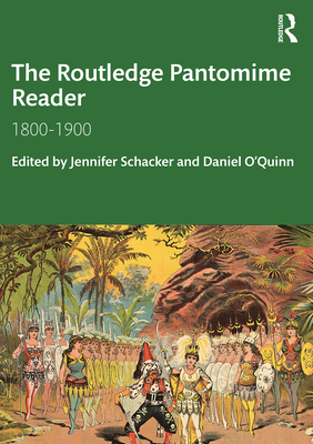 The Routledge Pantomime Reader: 1800-1900 (Routledge Companions) cover