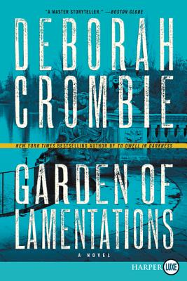 Garden of Lamentations: A Novel (Duncan Kincaid/Gemma James Novels #17) Cover Image