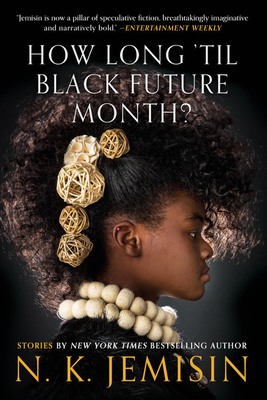 How Long 'til Black Future Month?: Stories Cover Image