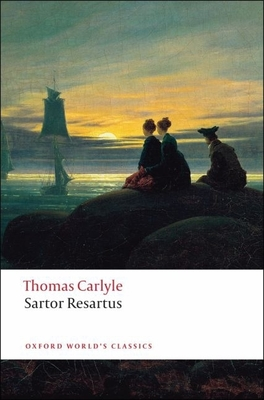 Sartor Resartus (Oxford World's Classics) Cover Image