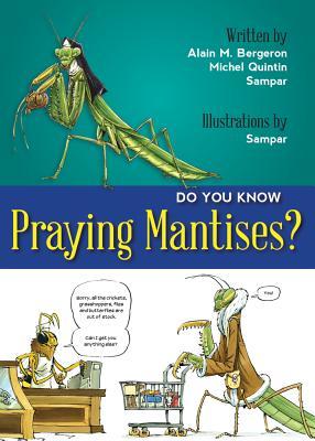 Cover for Do You Know Praying Mantises? (Do You Know?)
